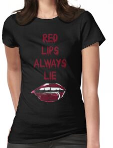 RED LIPS ALWAYS LIE Womens Fitted T-Shirt