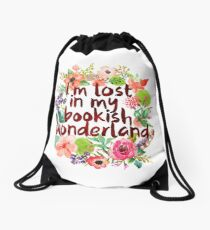 I'M LOST IN MY BOOKISH WONDERLAND  Drawstring Bag