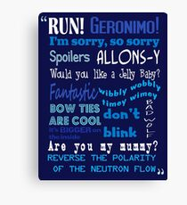 Doctor Who Quoted Canvas Print