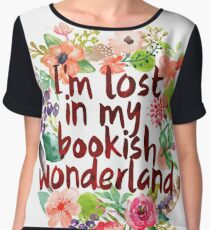 I'M LOST IN MY BOOKISH WONDERLAND  Chiffon Top