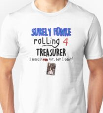Arrested Development - Surely Funke Rolling for Treasurer T-Shirt