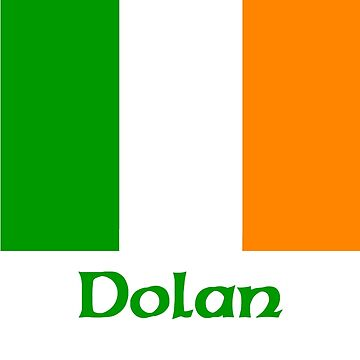 Dolan Irish Flag by IrishArms
