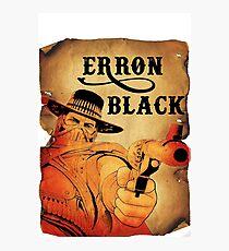 Wanted- Erron Black Photographic Print