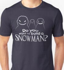 Wanna Build A Snowman? Slim Fit T-Shirt