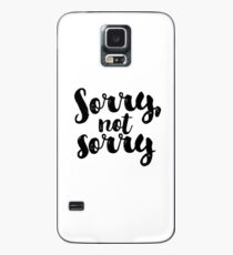 Sorry, Not Sorry - Black Case/Skin for Samsung Galaxy