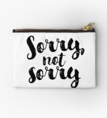 Sorry, Not Sorry - Black Studio Pouch
