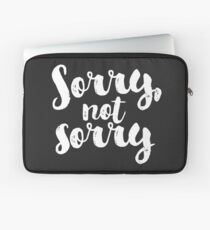 Sorry, Not Sorry - White Laptop Sleeve