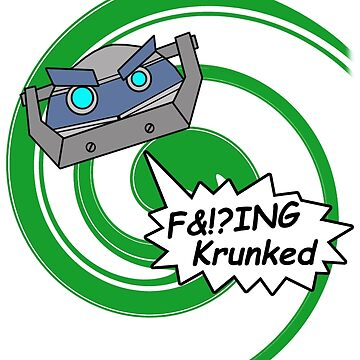F&!?ing Krunked by KRaZiGLiTcH