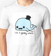 I'm a fancy whale T-Shirt