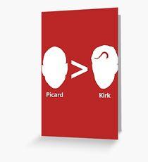 Picard > Kirk Greeting Card