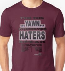 Positive Pro-BLACK: Smack A YAWN on HATERS T-Shirt