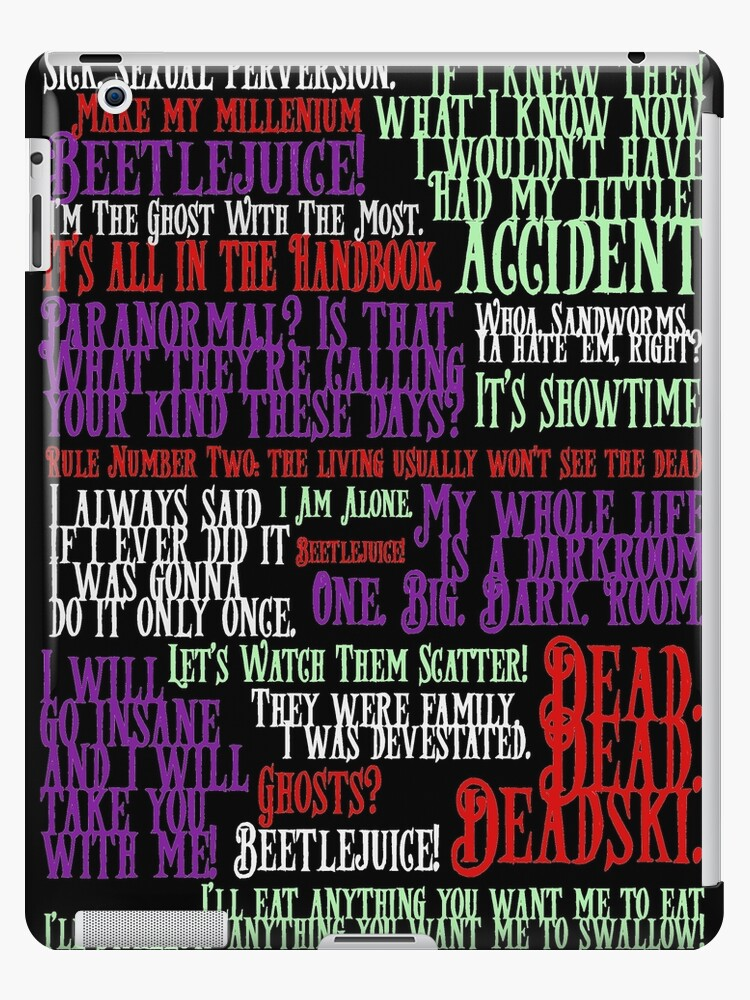 Beetlejuice Quotes Ipad Case Skin By Broughtbackcat Redbubble