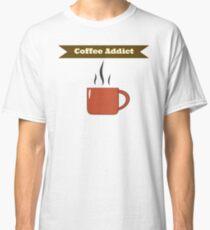 """Coffee Addict"" Classic T-Shirt"