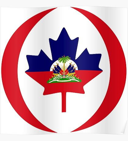 Haitian Canadian Multinational Patriot Flag Series Poster