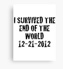 I Survived 2012 Canvas Print