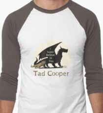 Galavant: I Super Believe In You Tad Cooper V2 Baseball ¾ Sleeve T-Shirt
