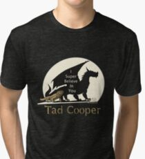 Camiseta de tejido mixto Galavant: Yo Súper Creo en Ti Tad Cooper V2