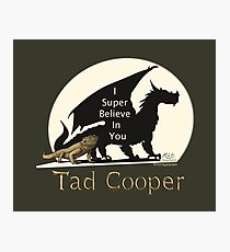 Galavant: I Super Believe In You Tad Cooper V2 Photographic Print