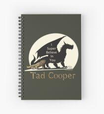 Galavant: I Super Believe In You Tad Cooper V2 Spiral Notebook