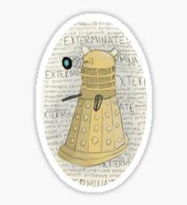 Exterminate! Sticker