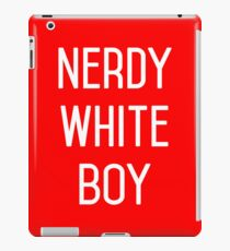 NERDY WHITE BOY iPad Case/Skin