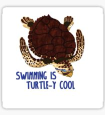 Swimming is Turtle-y Cool! Sticker