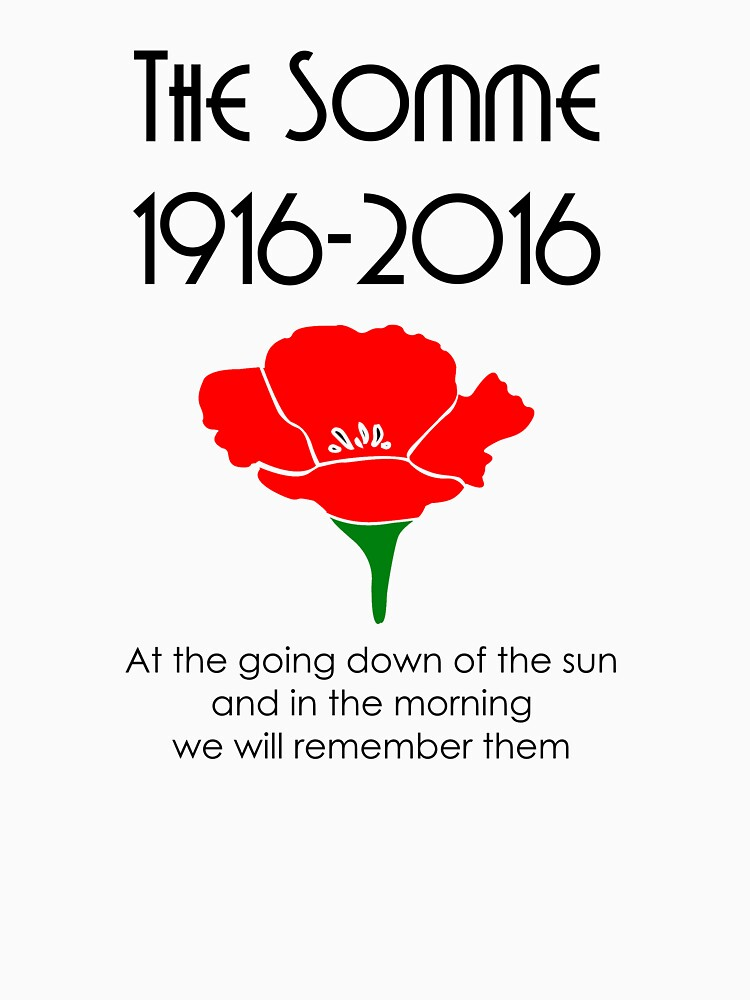 The Somme 1916 -2016 Poppy by terminaltees