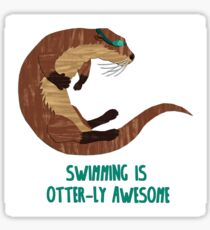 Swimming is Otter-ly Awesome! Sticker