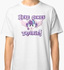 Here Comes Trouble! Classic T-Shirt