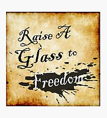 Raise A Glass To Freedom  Photographic Print