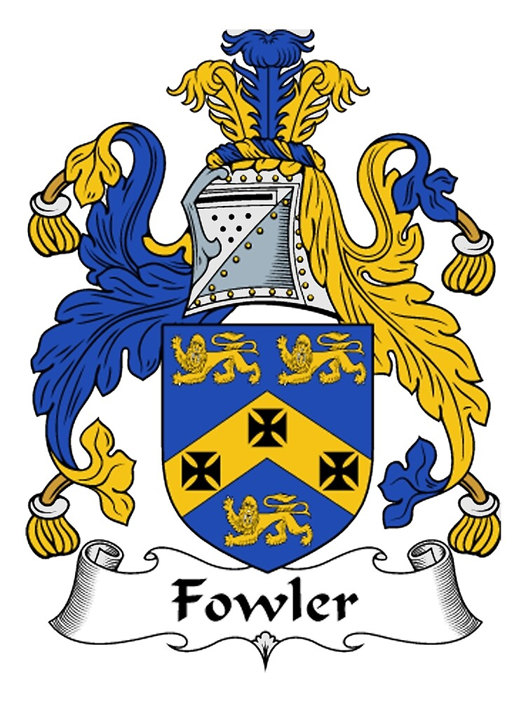 Quot Fowler Coat Of Arms Fowler Family Crest Quot By William