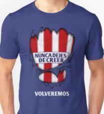 Atleti - Nunca Dejes De Creer, Volveremos T-Shirt
