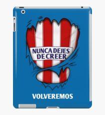 Atleti - Nunca Dejes De Creer, Volveremos iPad Case/Skin