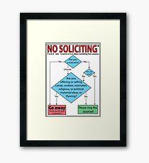 No Soliciting (flowchart) Framed Print