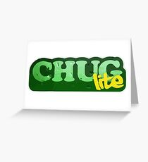 Chug Lite Greeting Card