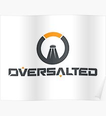 OVERSALTED Poster