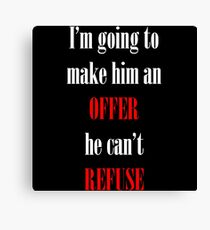 Godfather Movie Quote Canvas Print