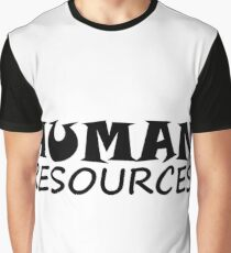 HUMAN RESOURCES Graphic T-Shirt