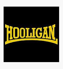 Die Hard Hooligans Photographic Print