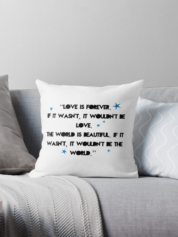 'Love is forever - The 5th wave quote' Throw Pillow by thebookstheppl