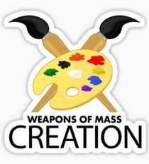 Weapons of mass creation - Yellow Sticker