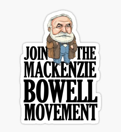 Join the MacKenzie Bowell Movement Sticker