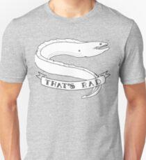 A Rad Eel Unisex T-Shirt
