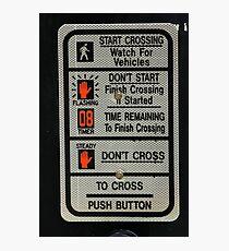 Crosswalk Instruction Sign Photographic Print