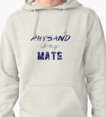 Rhysand is my mate - ACOMAF. Pullover Hoodie