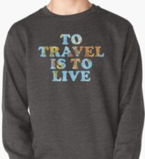 Reisen ist Leben Sweatshirt