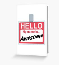 Hello My Name is Awesome Name Badge Emoji - Customs Available! Greeting Card