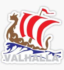 Valhalla I Am Coming Home ........... Sticker