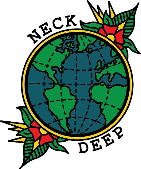 Neck Deep Globe by Dat Boi