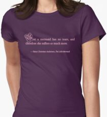 Mermaids Have No Tears Womens Fitted T-Shirt